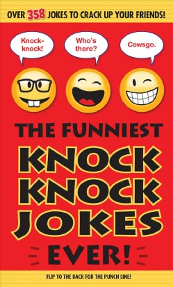 The Funniest Knock Knock Jokes Ever! (Paperback)