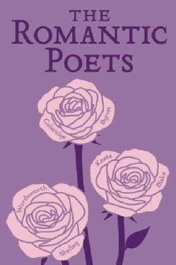 The Romantic Poets (Paperback)