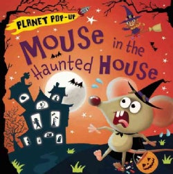Mouse in the Haunted House (Hardcover)
