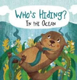 Who's Hiding? in the Ocean (Board book)