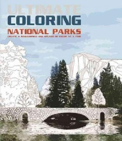 Ultimate Coloring National Parks: A Colorful Adventure into the Great Outdoors (Paperback)