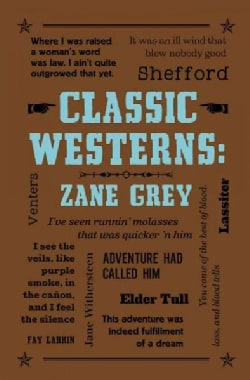 Classic Westerns: Includes: Riders of the Purple Sage and the Rainbow Trail (Paperback)