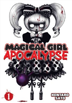 Magical Girl Apocalypse 1 (Paperback)