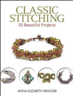 Classic Stitching: 25 Beautiful Projects (Paperback)