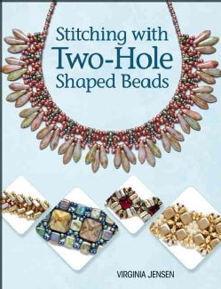 Stitching With Two-Hole Shaped Beads (Paperback)
