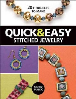Quick & Easy Stitched Jewelry: 20+ Projects to Make (Paperback)