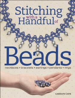 Stitching With a Handful of Beads (Paperback)
