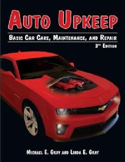 Auto Upkeep: Basic Car Care, Maintenance, and Repair (Paperback)