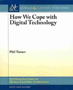 How We Cope With Digital Technology (Paperback)