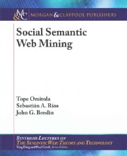 Social Semantic Web Mining (Paperback)