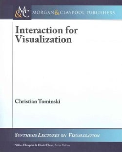Interaction in Visualization (Paperback)