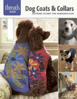 Dog Coats & Collars: Patterns to Knit for Pampered Pets (Paperback)