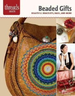 Beaded Gifts: Beautiful Bracelets, Bags, and More (Paperback)