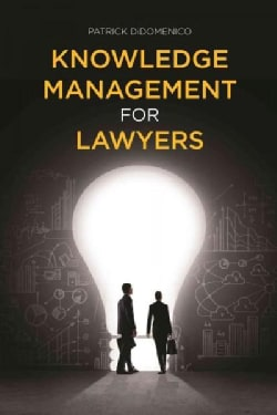Knowledge Management for Lawyers (Paperback)