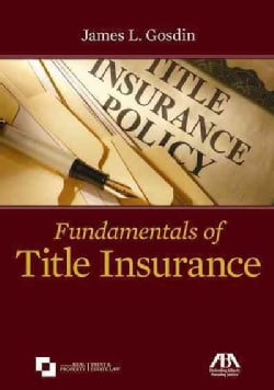 Fundamentals of Title Insurance (Paperback)
