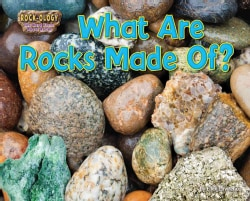 What Are Rocks Made Of? (Hardcover)