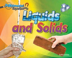 Liquids and Solids (Hardcover)