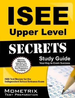 Isee Upper Level Secrets: Isee Test Review for the Independent School Entrance Exam (Paperback)