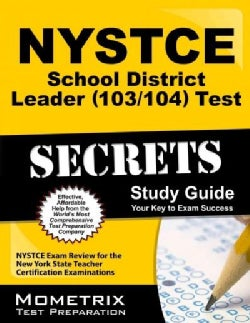 Nystce School District Leader 103/104 Test Secrets: Nystce Exam Review for the New York State Teacher Certificati... (Paperback)