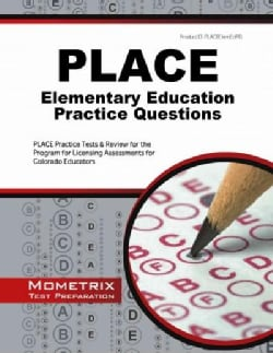 Place Elementary Education Practice Questions: Place Practice Tests and Review for the Program for Licensing Asse... (Paperback)