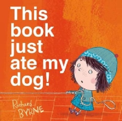 This Book Just Ate My Dog (Hardcover)