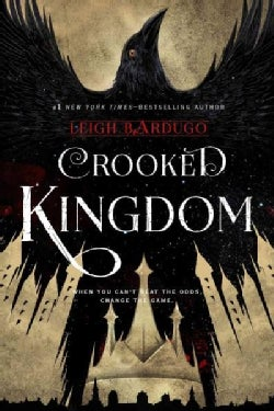 Crooked Kingdom: A Sequel to Six of Crows (Hardcover)