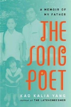 The Song Poet: A Memoir of My Father (Hardcover)