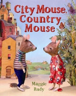 City Mouse, Country Mouse (Hardcover)