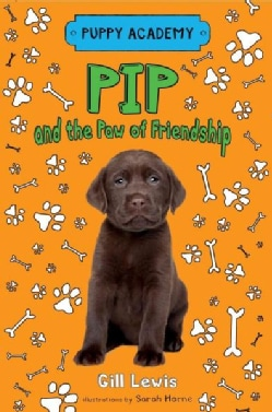 Pip and the Paw of Friendship (Hardcover)