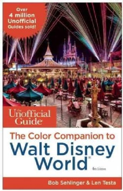 The Unofficial Guide The Color Companion to Walt Disney World (Paperback)