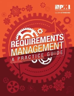 Requirements Management: A Practice Guide (Paperback)