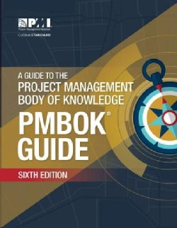 A Guide to the Project Management Body of Knowledge (Paperback)