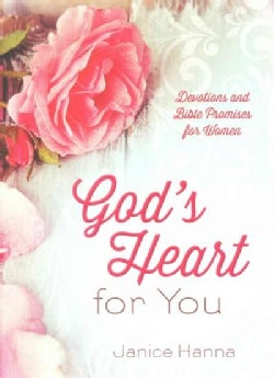 God's Heart for You: Devotions and Bible Promises for Women (Paperback)