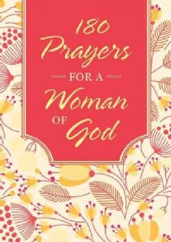 180 Prayers for a Woman of God (Paperback)