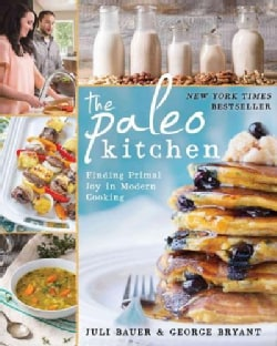 The Paleo Kitchen: Finding Primal Joy in Modern Cooking (Paperback)