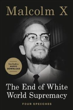The End of White World Supremacy: Four Speeches (Paperback)
