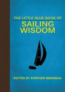 The Little Blue Book of Sailing Wisdom (Hardcover)