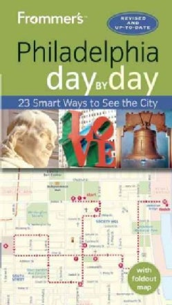 Frommer's Philadelphia Day by Day