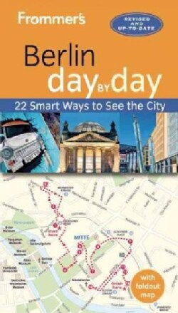 Frommer's Day by Day Berlin