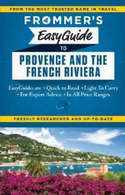 Frommer's Easyguide to Provence & the French Riviera
