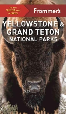 Frommer's Yellowstone & Grand Teton National Parks (Paperback)