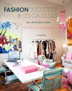 The Fashion Industry and Its Careers: An Introduction (Paperback)