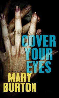 Cover Your Eyes (Hardcover)