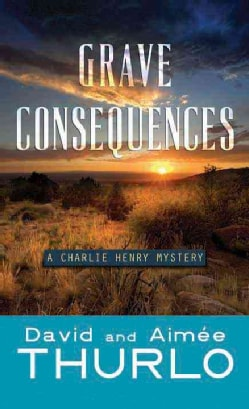 Grave Consequences (Hardcover)