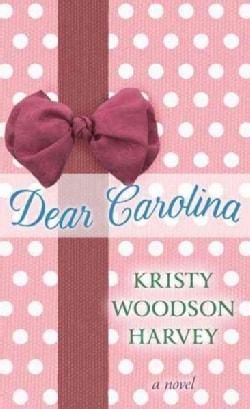 Dear Carolina (Hardcover)
