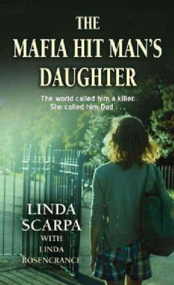The Mafia Hit Man's Daughter (Hardcover)