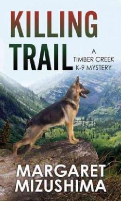 Killing Trail (Hardcover)