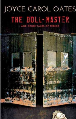 The Doll-Master And Other Tales of Terror (Hardcover)