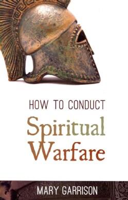 How to Conduct Spiritual Warfare (Paperback)