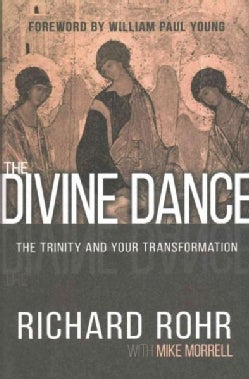 The Divine Dance: The Trinity and Your Transformation (Hardcover)